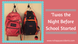 twas the night before school_nohappyaccidents