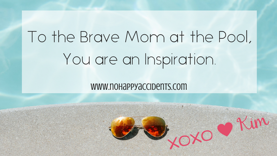 Brave Mom, Pool, Swimming, Inspiration