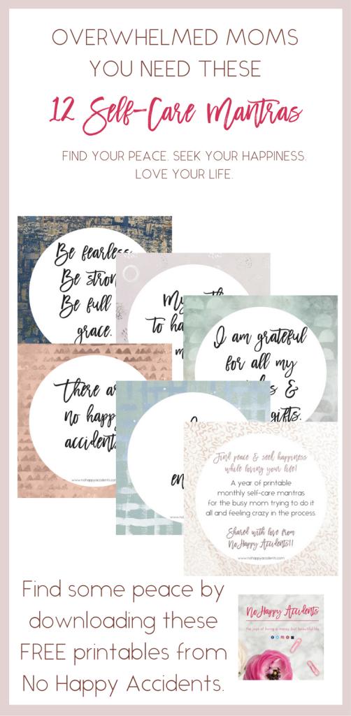moms, overwhelmed, self-care, mantras